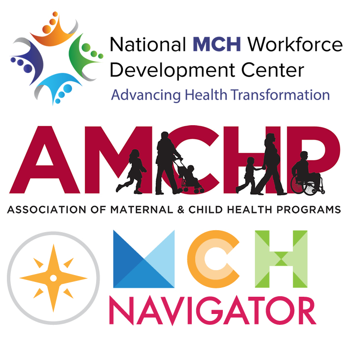 Images of the NMCHWDC, MCH Navigator, and AMCHP logos